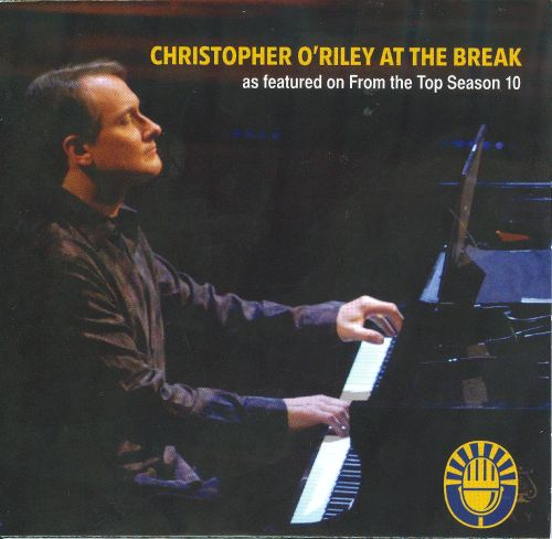 Christopher O'Riley at the Break (as featured on