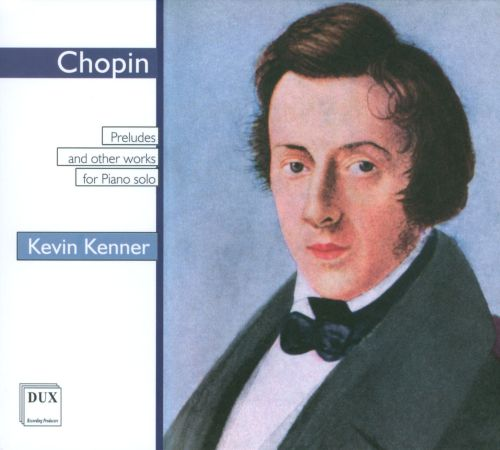 Chopin: Preludes and other Works for Piano