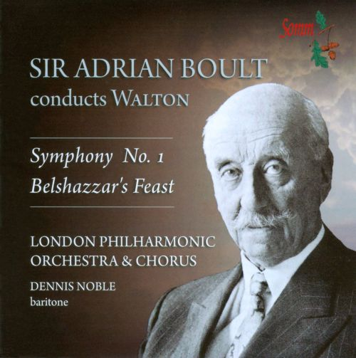 William Walton: Symphony No. 1; Belshazzar's Feast