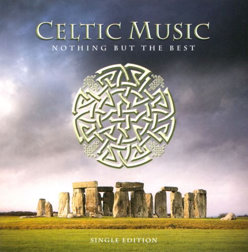 Celtic Music: Nothing But the Best