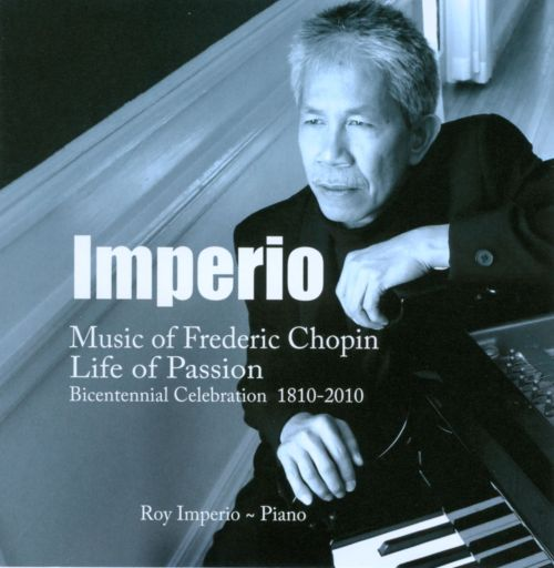 Music of Frederic Chopin - Life of Passion
