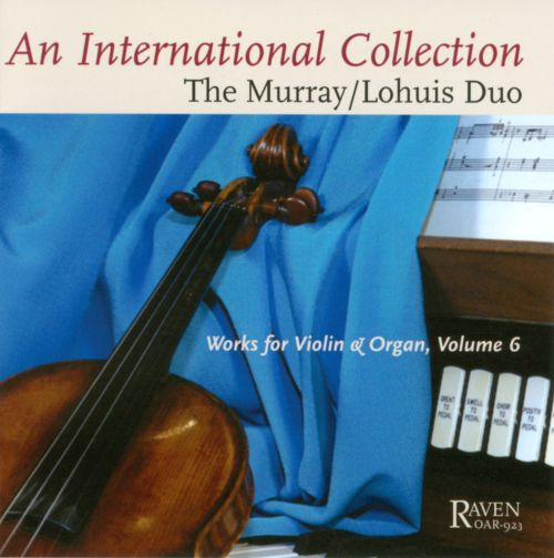An International Collection: Works for Violin & Organ, Vol. 6