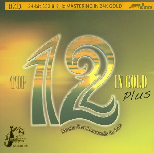 Top 12 In Gold Plus: Music That Resounds In Life