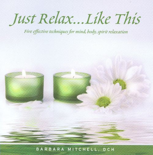 Just Relax... Like This