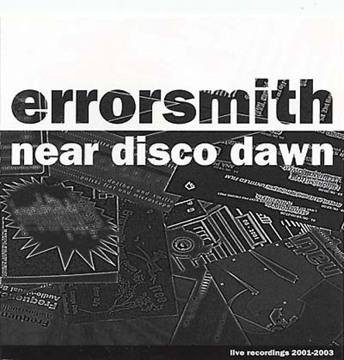 Near Disco Dawn: Live Recordings 2001-2003