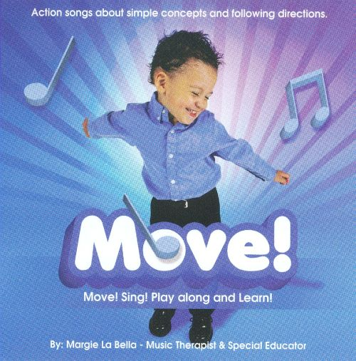 Move! (Move, Sing, Play Along And Learn!)