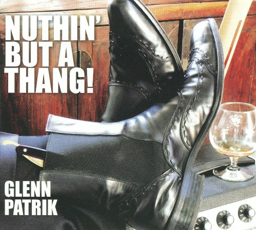 Nuthin' But a Thang!