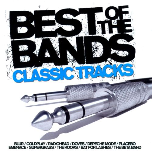 Best of the Bands: Classic Tracks