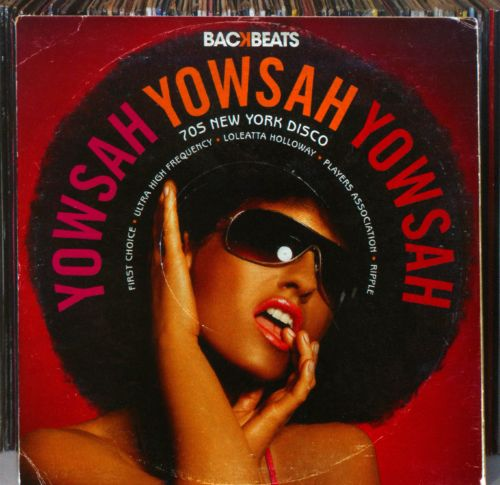 Yowsah Yowsah Yowsah: '70s New York Disco