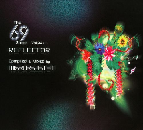 Reflector: Mixed & Compiled by Mirror System