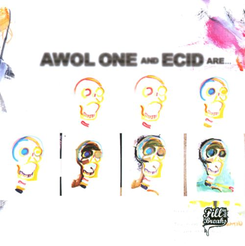 Awol One and Ecid Are...