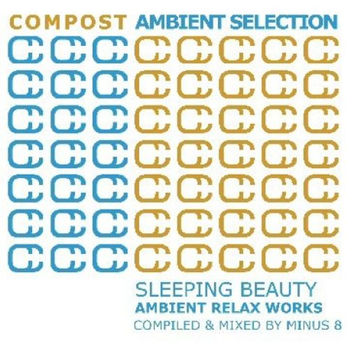 Compost Ambient Selection: Sleeping Beauty
