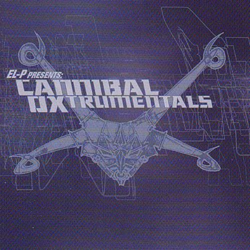 El-P Presents Cannibal Oxtrumentals