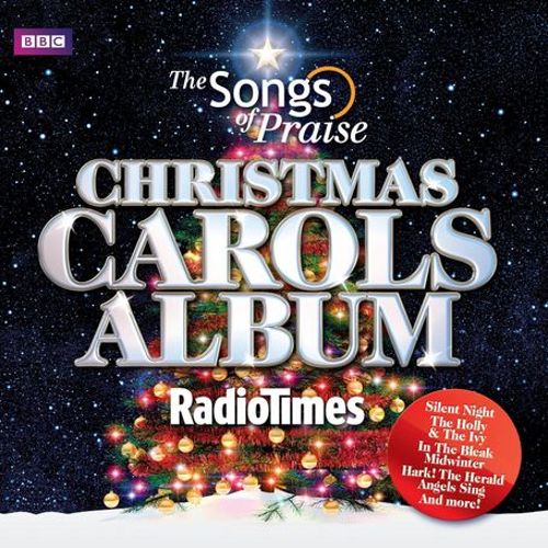 The Songs Of Praise And Radio Times Christmas Carols Album
