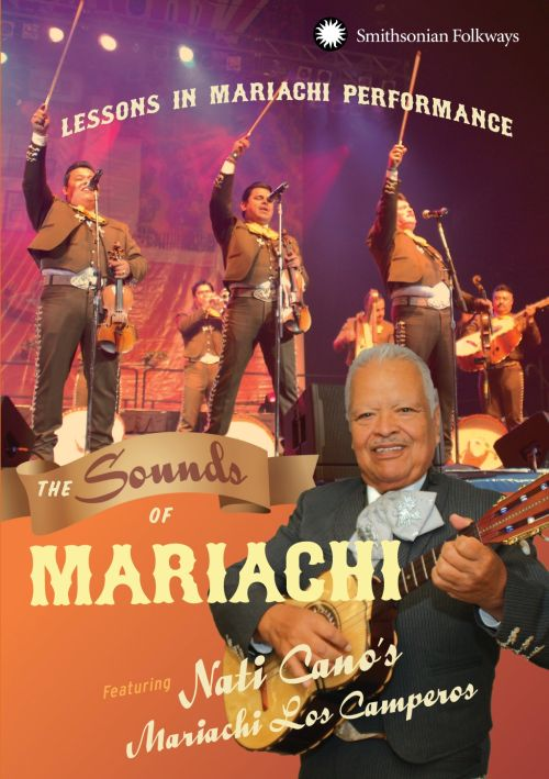 The  Sounds of Mariachi: Lessons in Mariachi Performance [DVD]