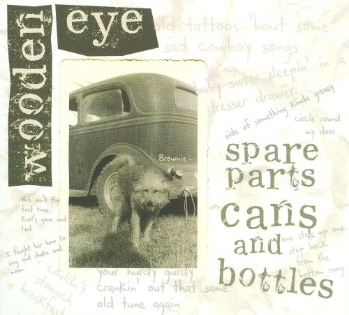 Spare Parts, Cans and Bottles