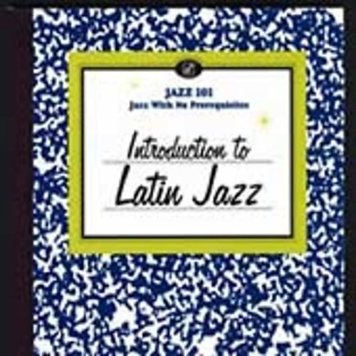 Introduction to Latin Jazz