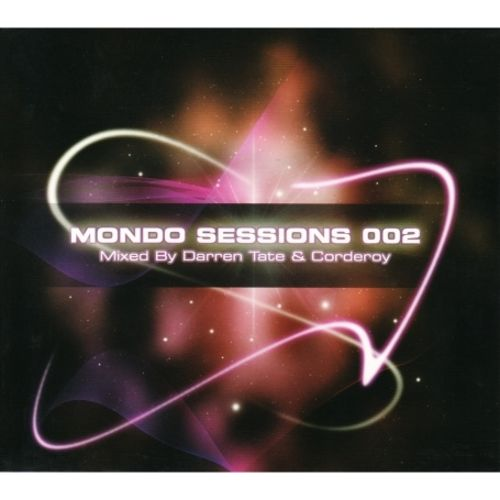 Mondo Sessions 002 (Mixed By Darren Tate & Corderoy)