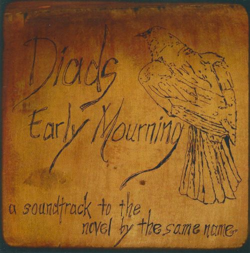 Early Mourning: A Soundtrack To the Novel By the Same Name