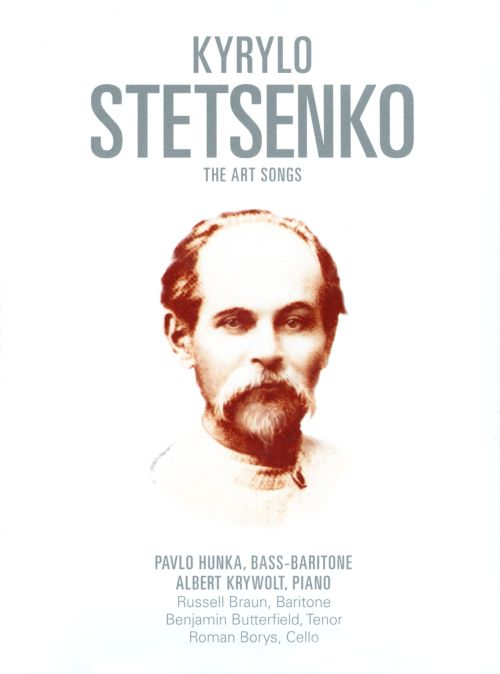 Kyrylo Stetsenko: The Art Songs
