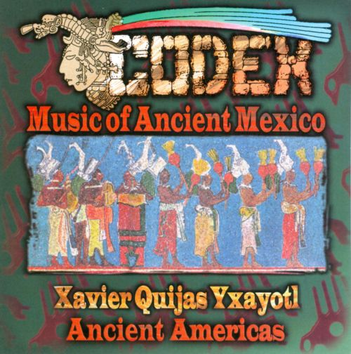 Codex: Music of Ancient Mexico