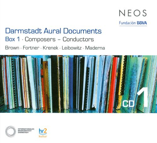 Darmstadt Aural Documents: Box 1: Composers - Conductors, CD 1