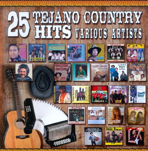 25 Tejano Country Hits