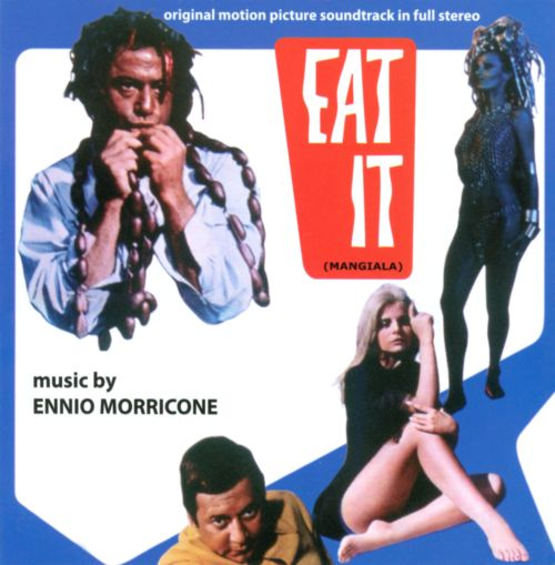 Eat It (Mangiala) [Original Motion Picture Soundtrack]