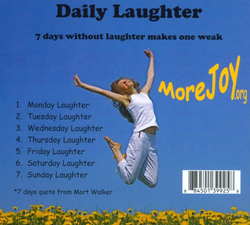 Daily Laughter: 7 Days Without Laughter Makes One Weak