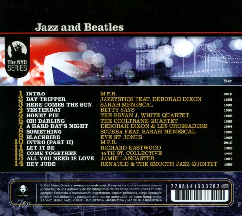 Jazz & Beatles: The Coolest and Sexiest New Songbook of the Beatles