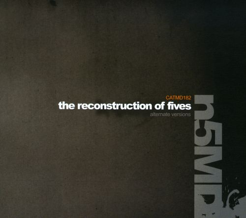 The Reconstruction of Fives