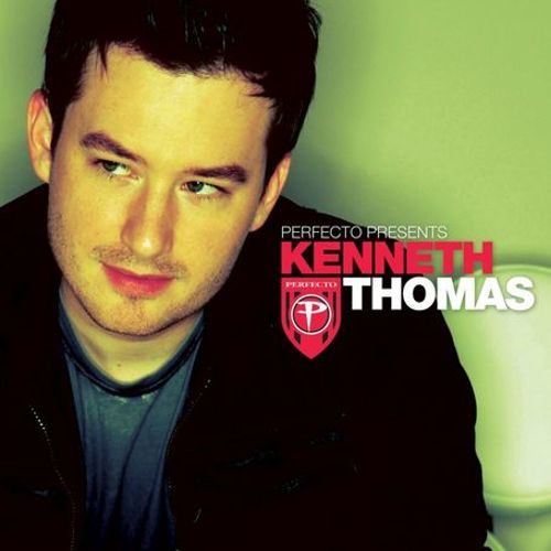 Perfecto Presents Kenneth Thomas (Mixed By Kenneth Thomas)