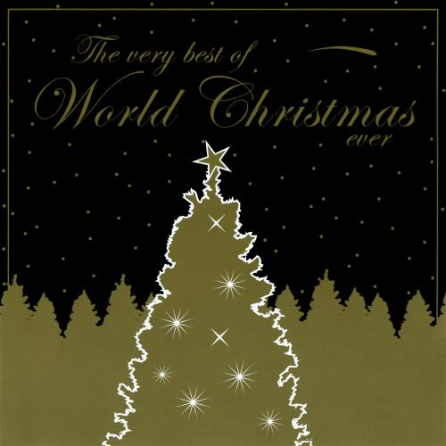The  Very Best of World Christmas Ever