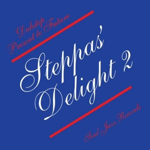 Soul Jazz Records Presents: Steppa's Delight, Vol. 2