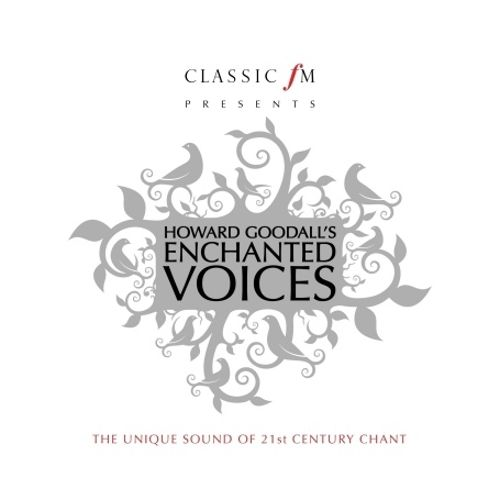 Howard Goodall's Enchanted Voices