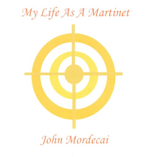 My Life As A Martinet