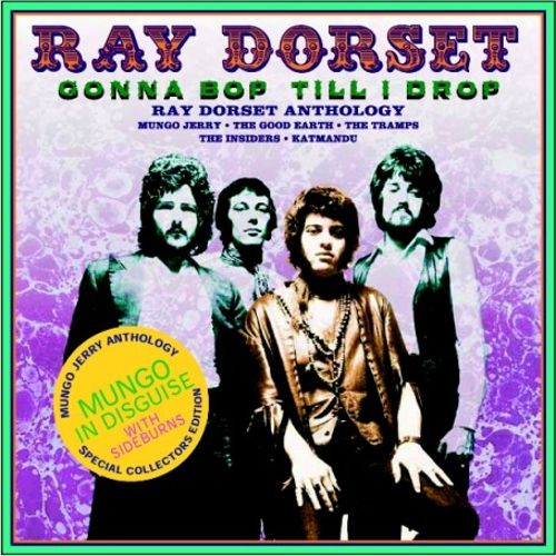 Gonna Bop 'Til I Drop: The Ray Dorset Anthology