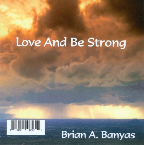 Love and Be Strong