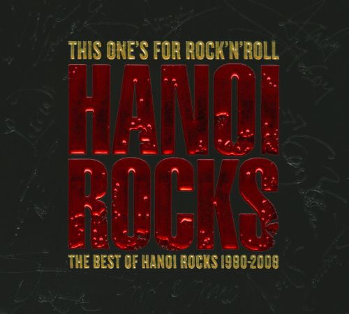 This One's for Rock 'n' Roll: The Best of Hanoi Rocks