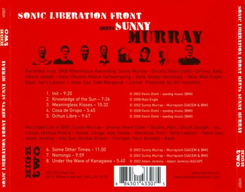 Sonic Liberation Front Meets Sunny Murray