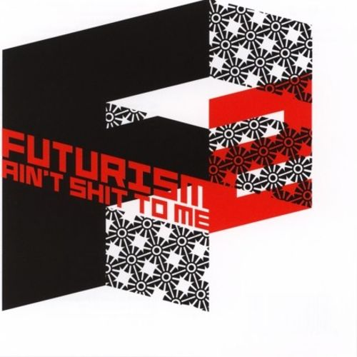 Futurism Ain't Shit to Me, Vol. 2 [16 Tracks]