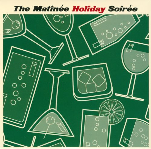 The Matinee Holiday Soiree