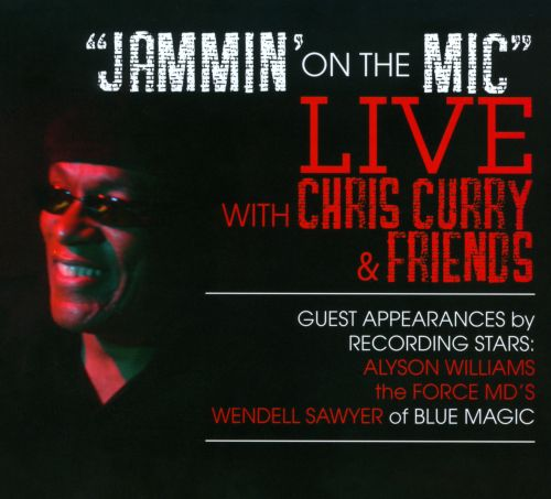 Jammin' On the Mic: Live With Chris Curry & Friends