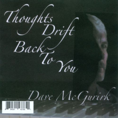 Thoughts Drift Back to You