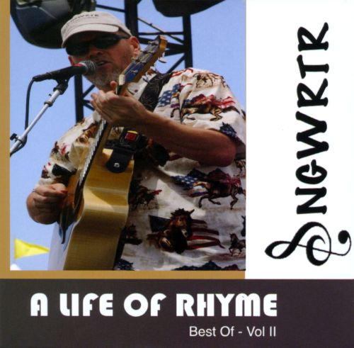 A Life Of Rhyme: Best Of: Vol. 2