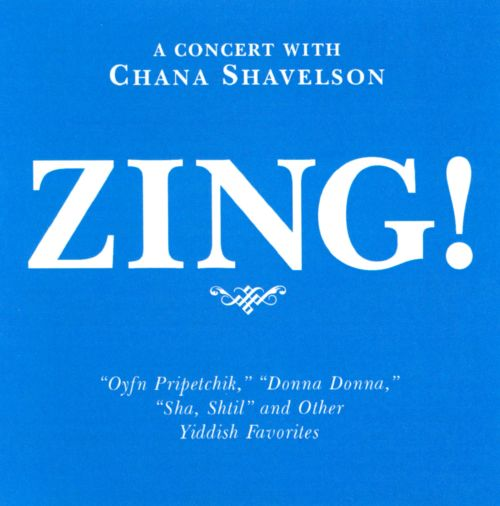 Zing! A Yiddish Concert With Chana Shavelson