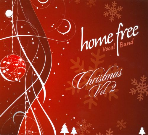 christmas vol - Home Free Christmas