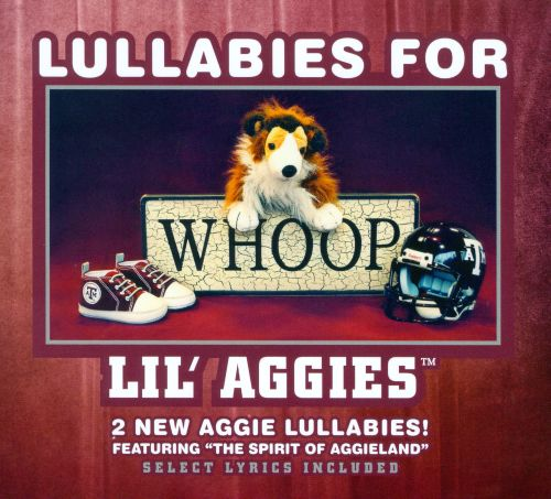 Lullabies For Lil' Aggies