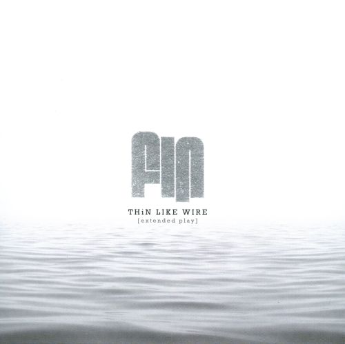 Thin Like Wire [Extended Play]