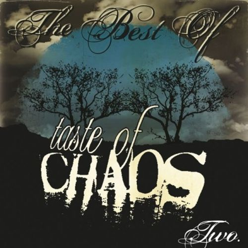 The Best of Taste of Chaos, Vol. 2